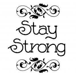 Stay Strong DIY Downloadable Wall Art